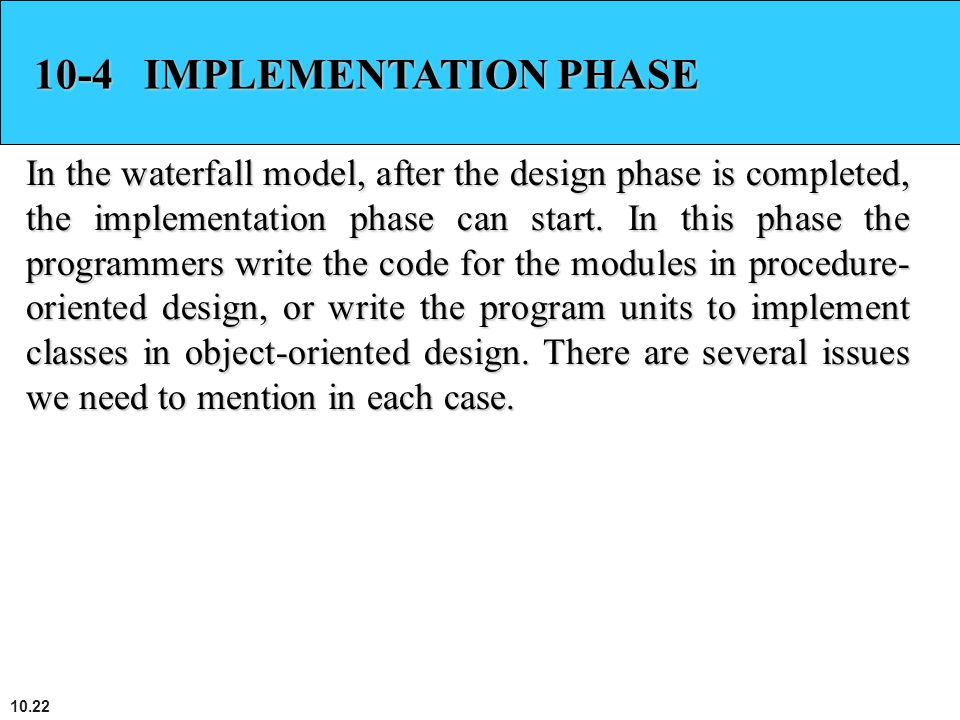 10-4 IMPLEMENTATION PHASE