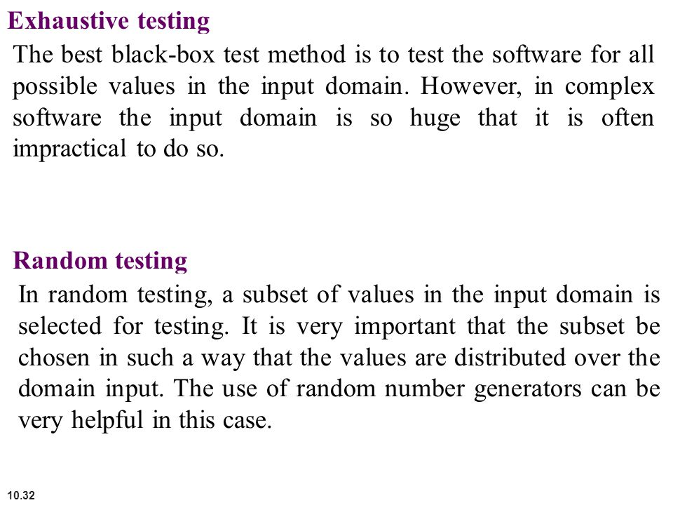 Exhaustive testing