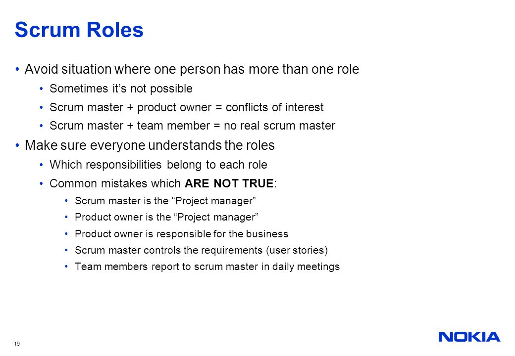 Scrum Roles Avoid situation where one person has more than one role