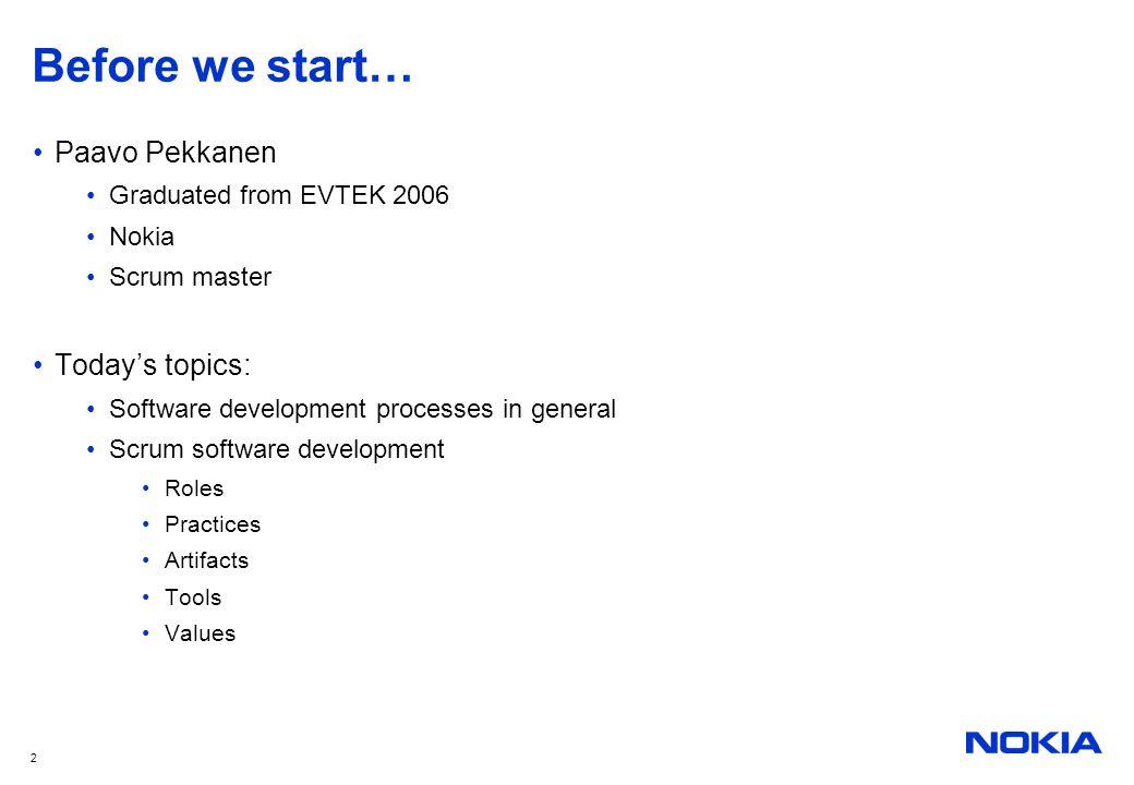 Before we start… Paavo Pekkanen Today's topics: