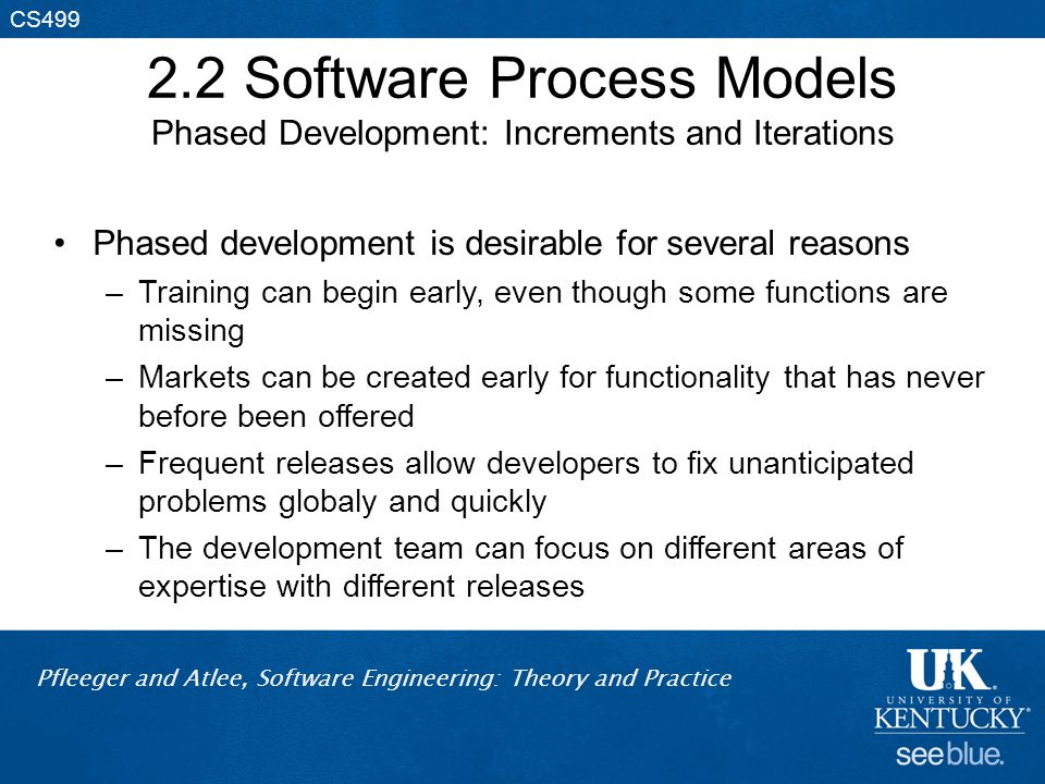2.2 Software Process Models Phased Development: Increments and Iterations