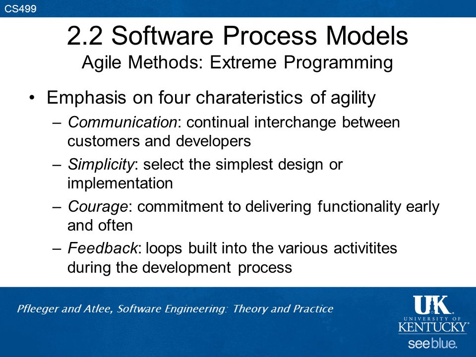 2.2 Software Process Models Agile Methods: Extreme Programming