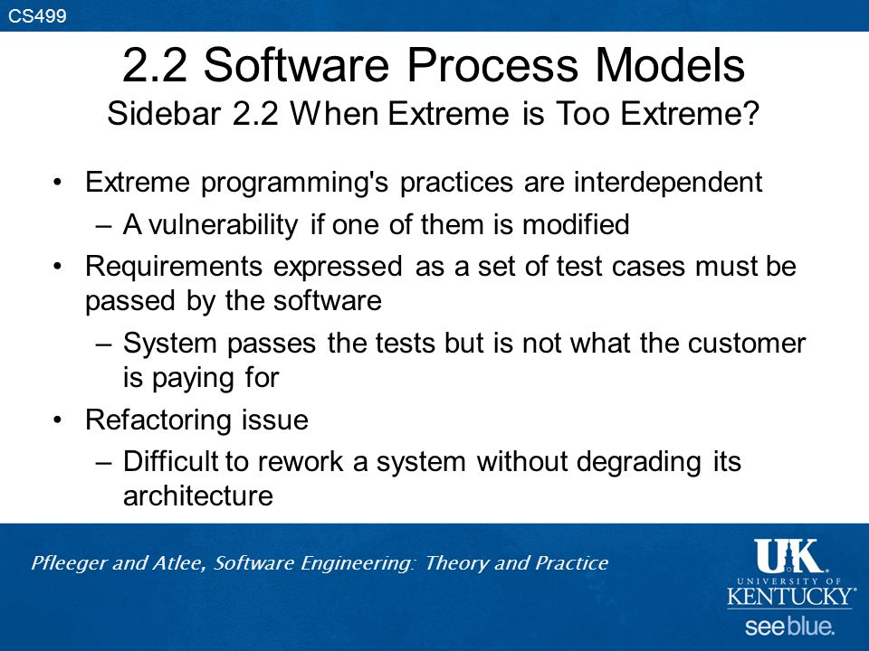 2.2 Software Process Models Sidebar 2.2 When Extreme is Too Extreme
