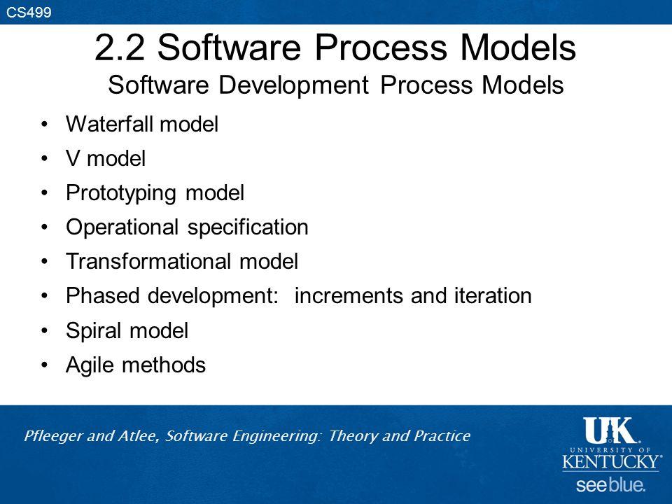 2.2 Software Process Models Software Development Process Models