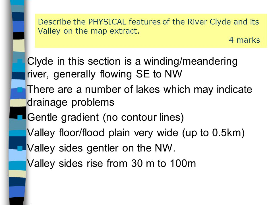 There are a number of lakes which may indicate drainage problems