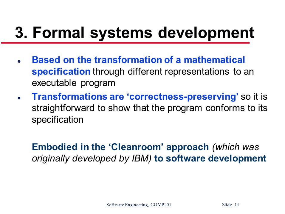 3. Formal systems development