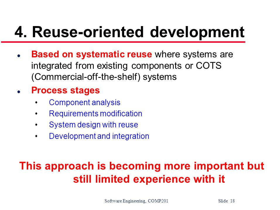 4. Reuse-oriented development