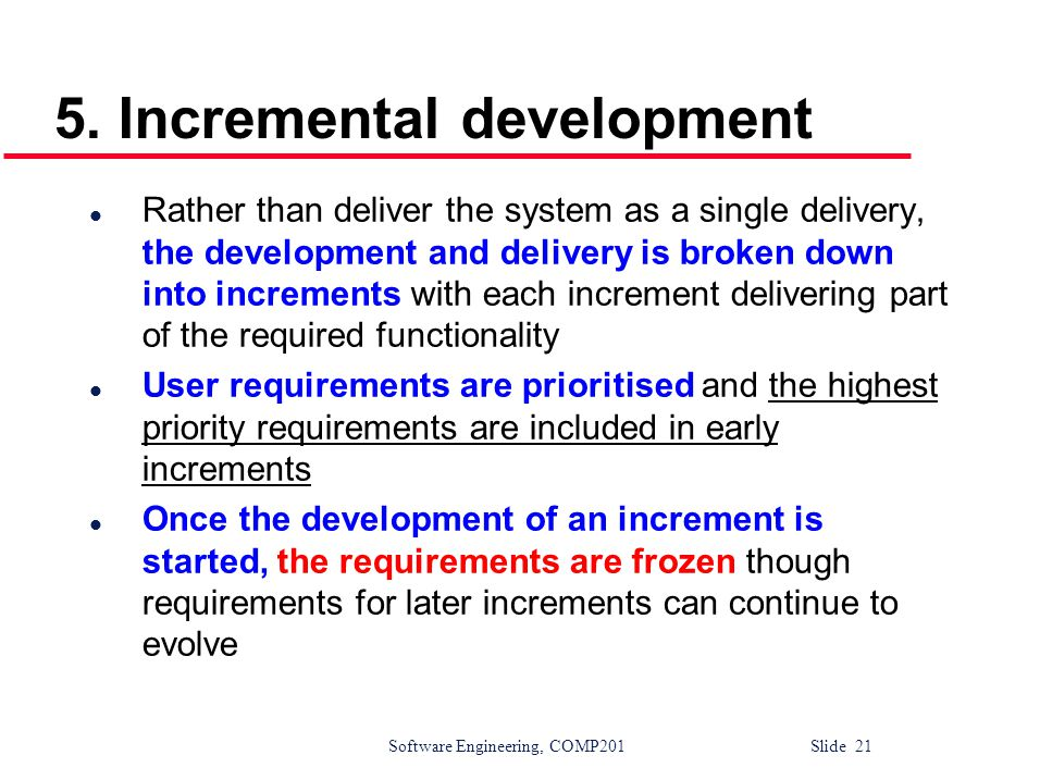 5. Incremental development