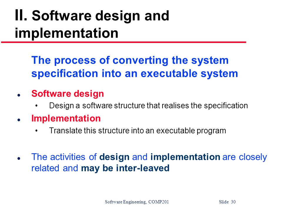 II. Software design and implementation