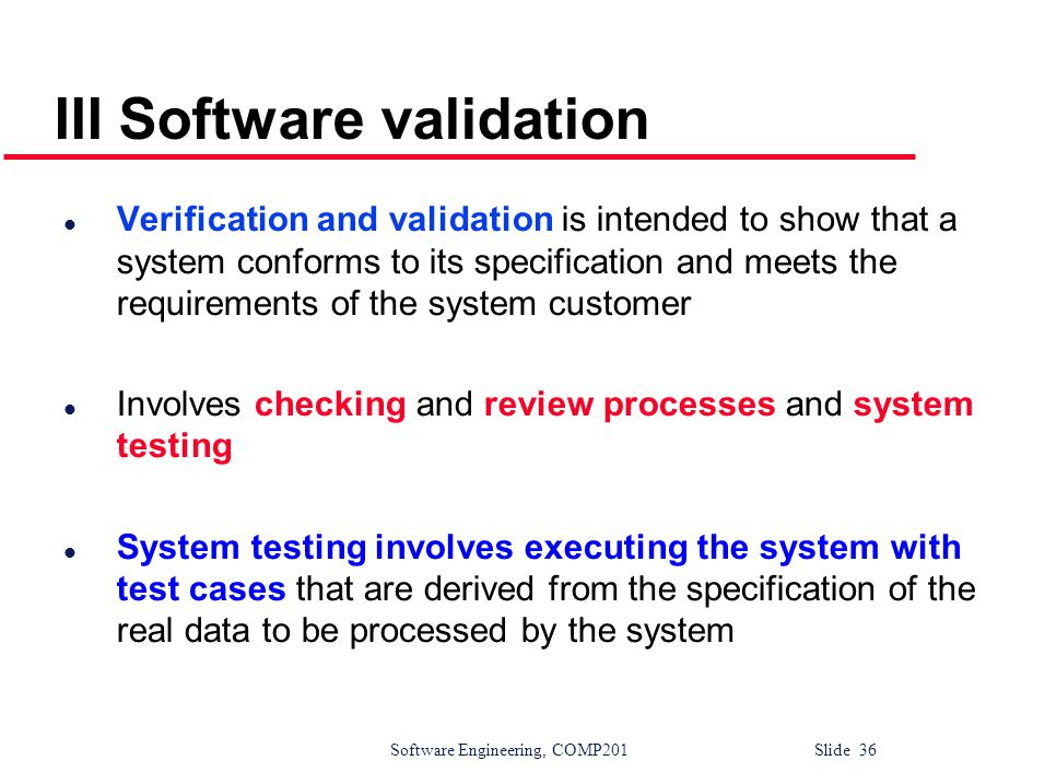 III Software validation