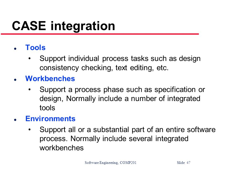 CASE integration Tools