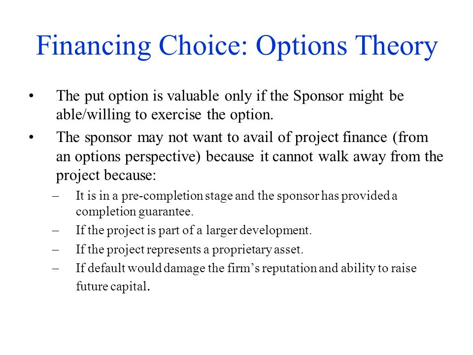Financing Choice: Options Theory