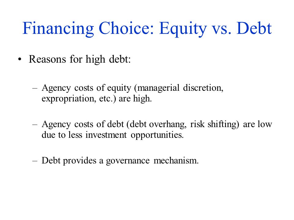 Financing Choice: Equity vs. Debt