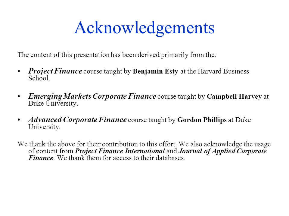 Acknowledgements The content of this presentation has been derived primarily from the: