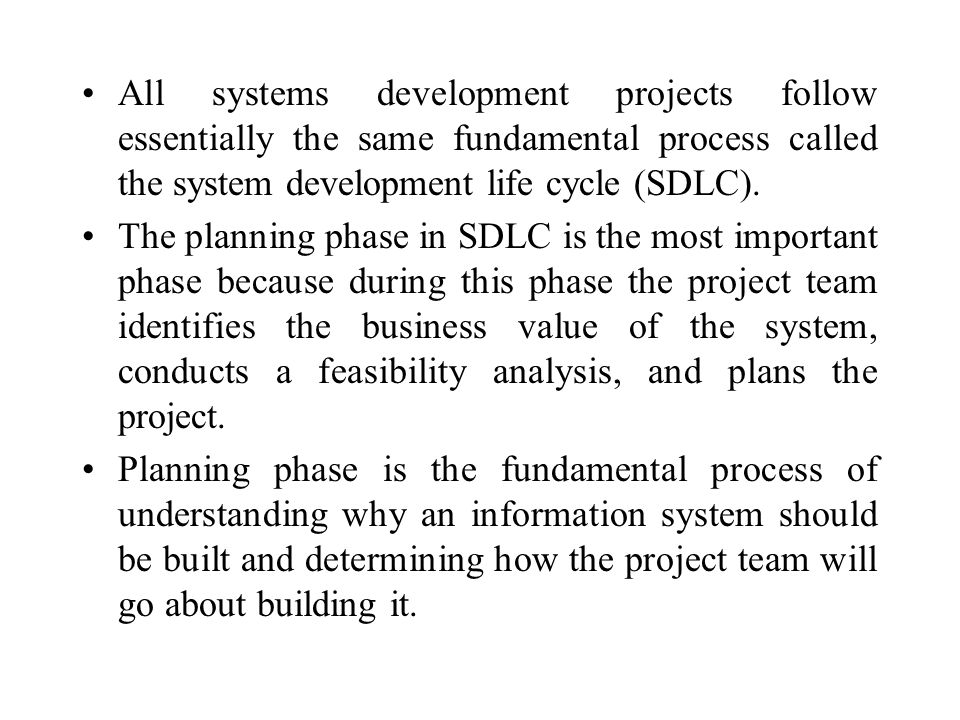 All systems development projects follow essentially the same fundamental process called the system development life cycle (SDLC).