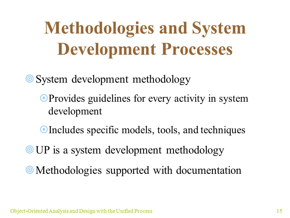Methodologies and System Development Processes