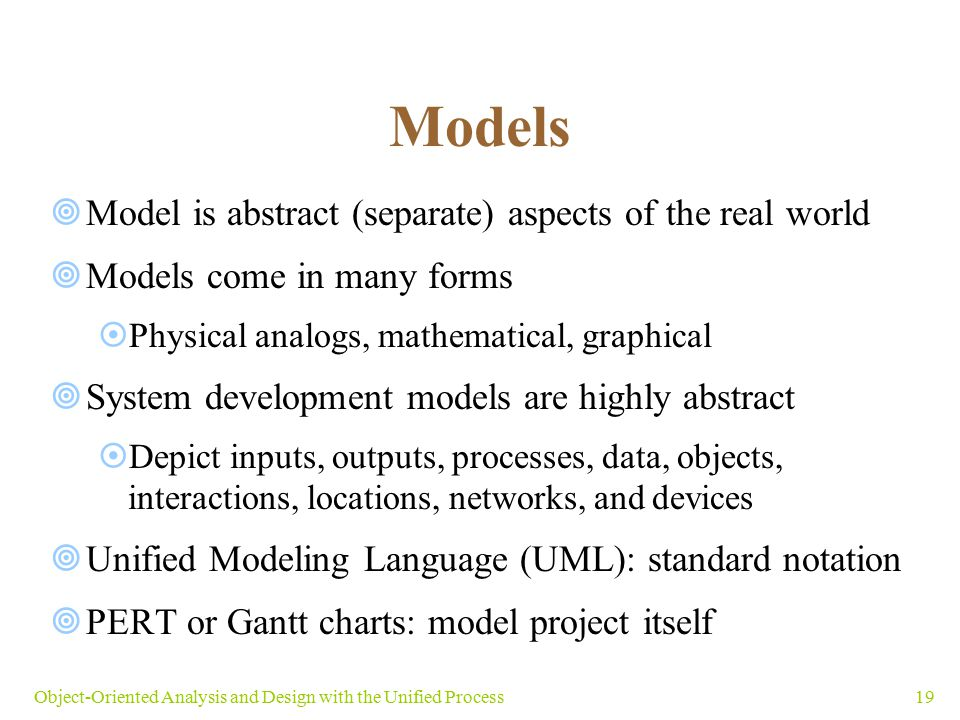 Models Model is abstract (separate) aspects of the real world