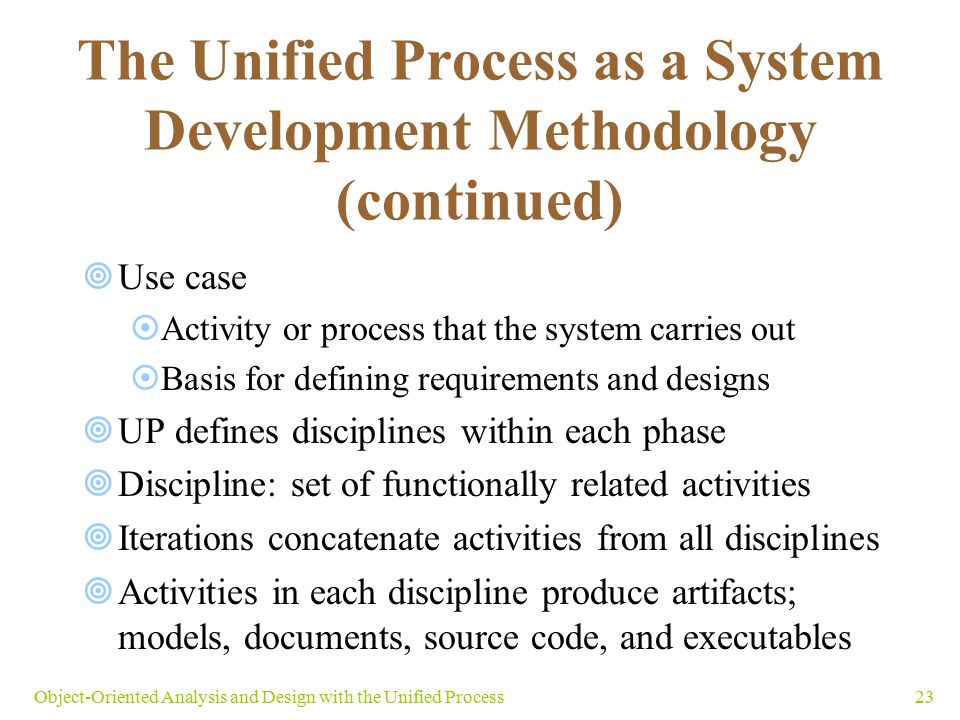 The Unified Process as a System Development Methodology (continued)