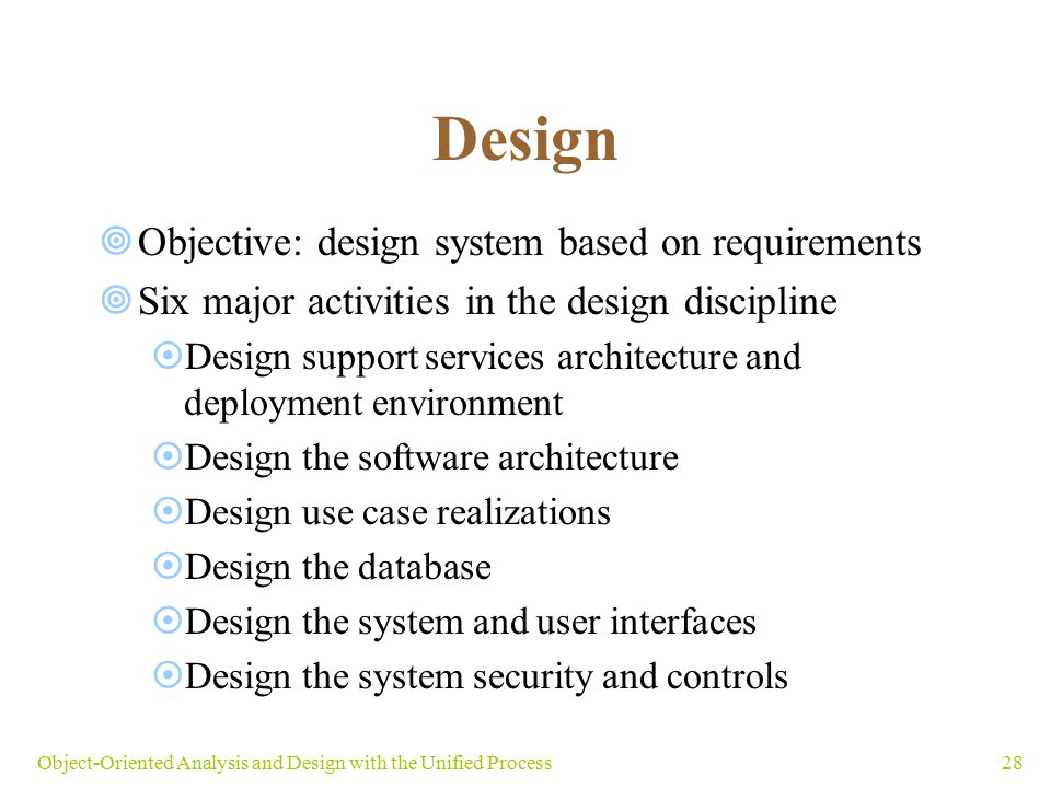 Design Objective: design system based on requirements
