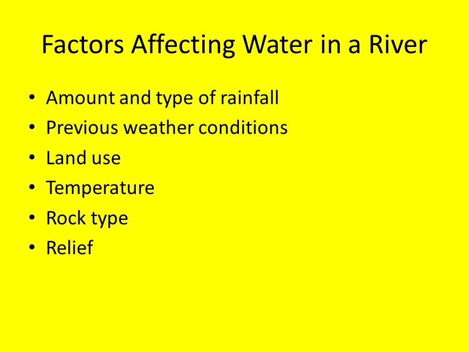 Factors Affecting Water in a River