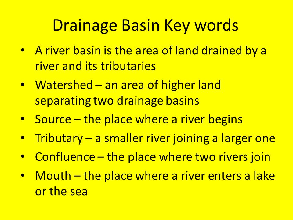 Drainage Basin Key words