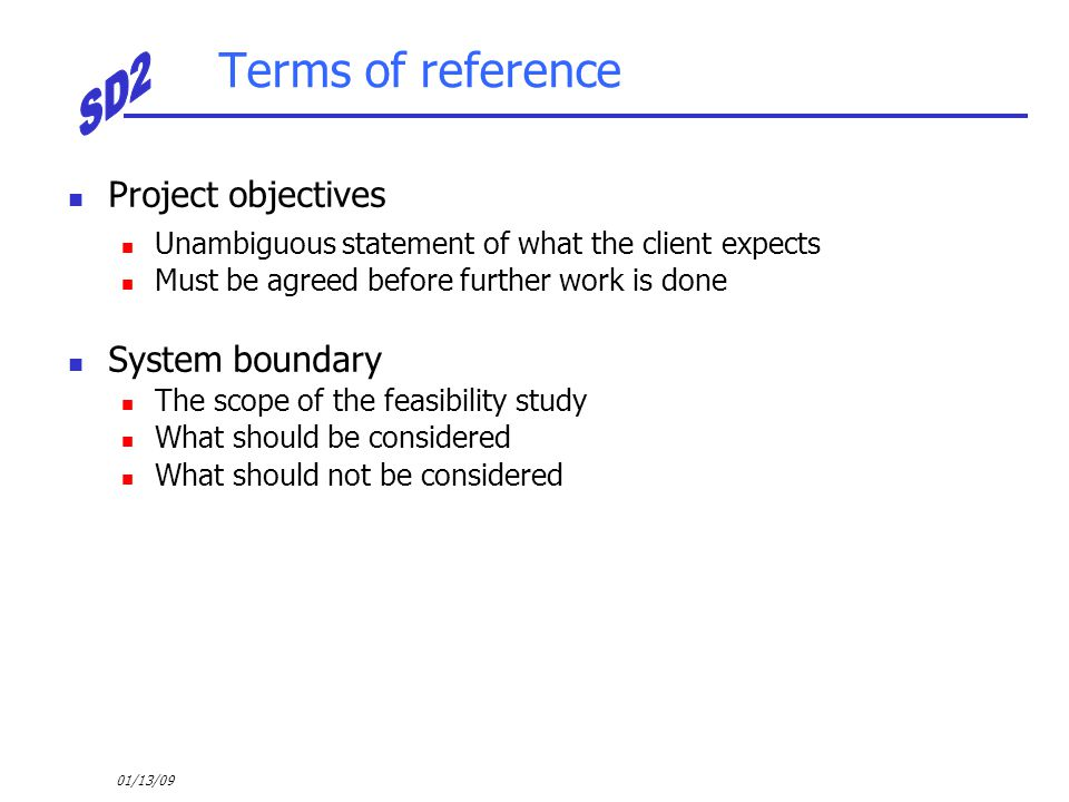Terms of reference Project objectives System boundary