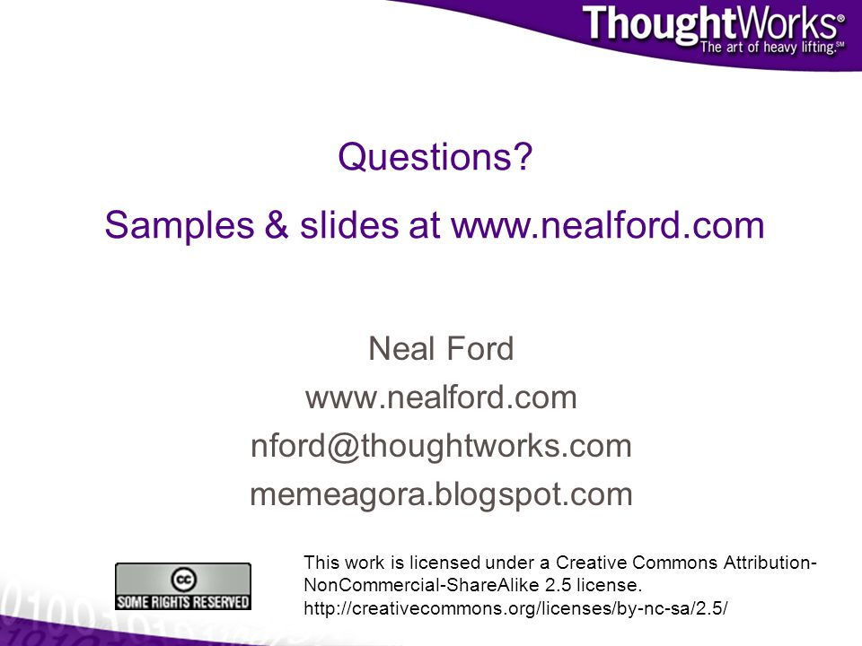 Questions Samples & slides at www.nealford.com