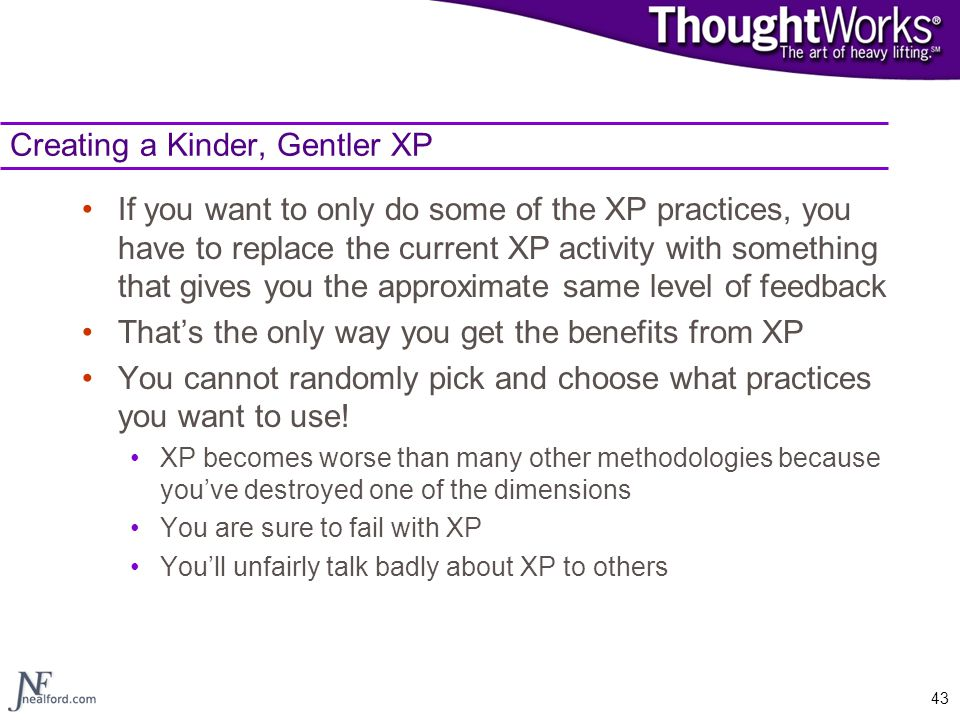 Creating a Kinder, Gentler XP
