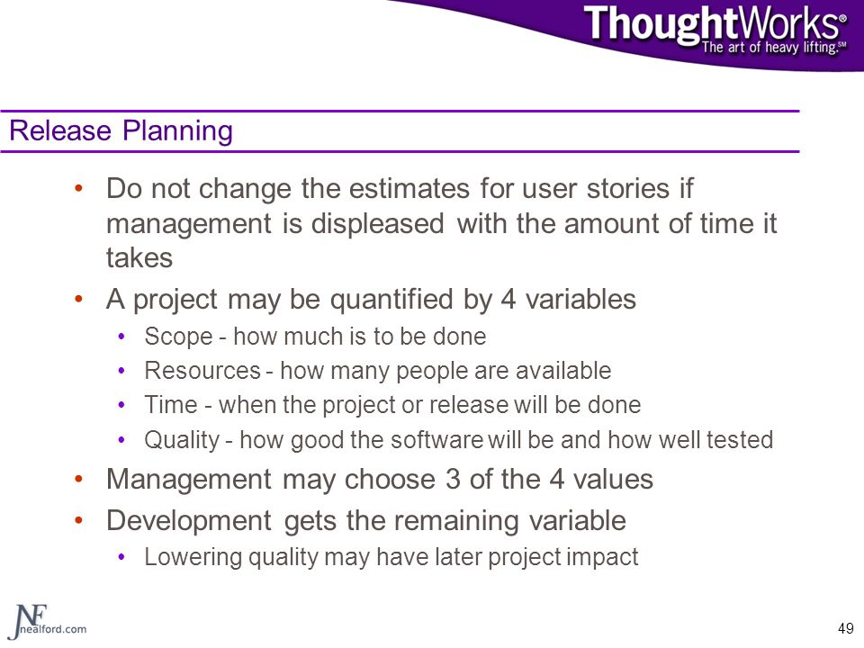 A project may be quantified by 4 variables
