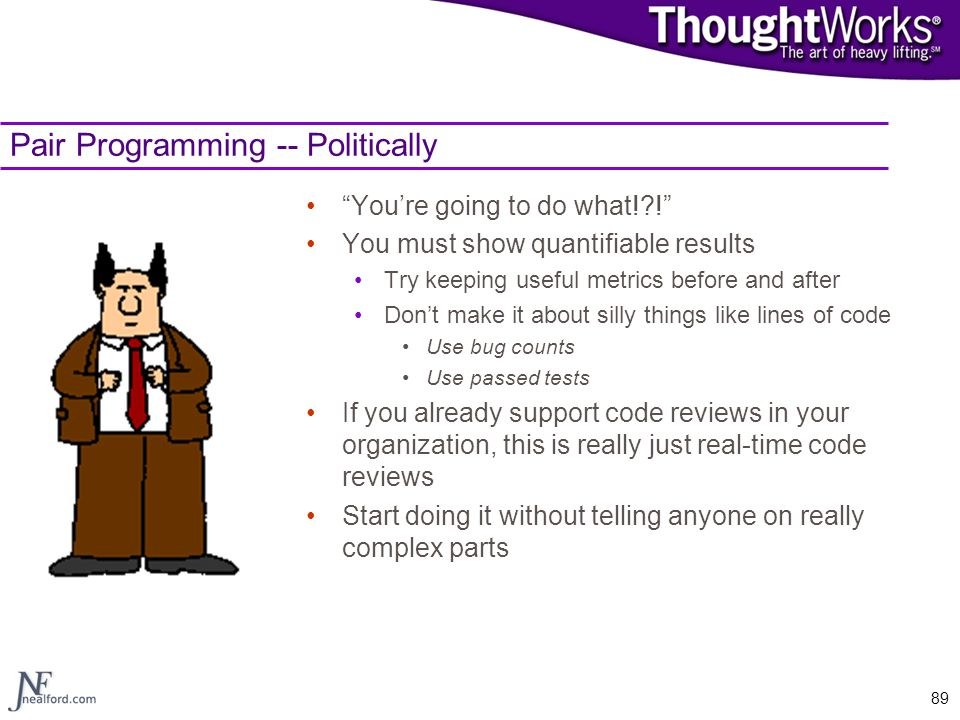 Pair Programming -- Politically