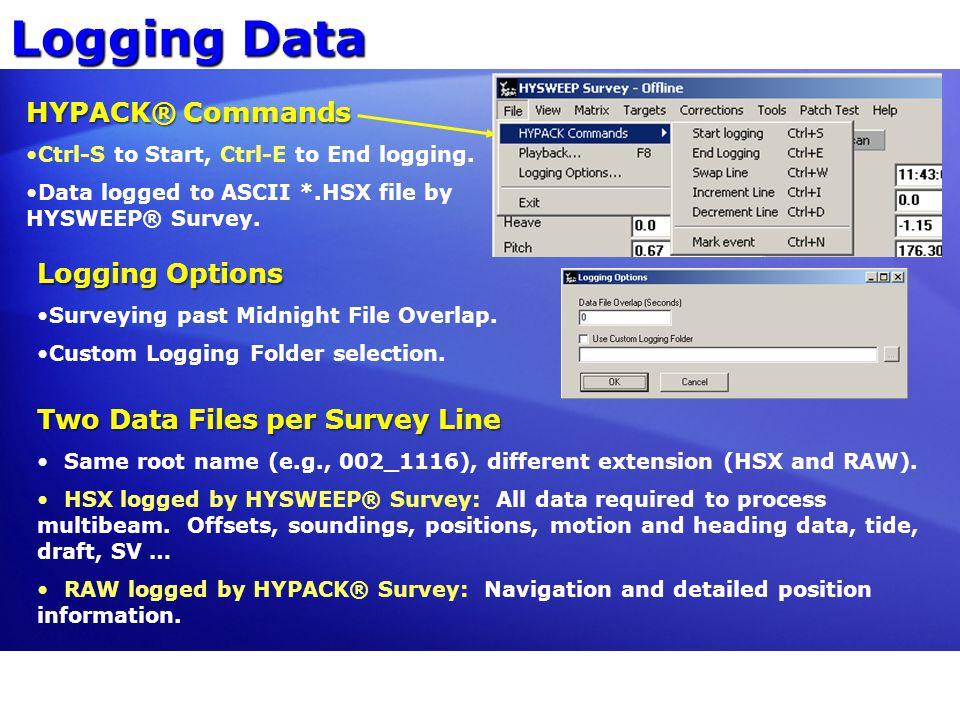Logging Data HYPACK® Commands Logging Options