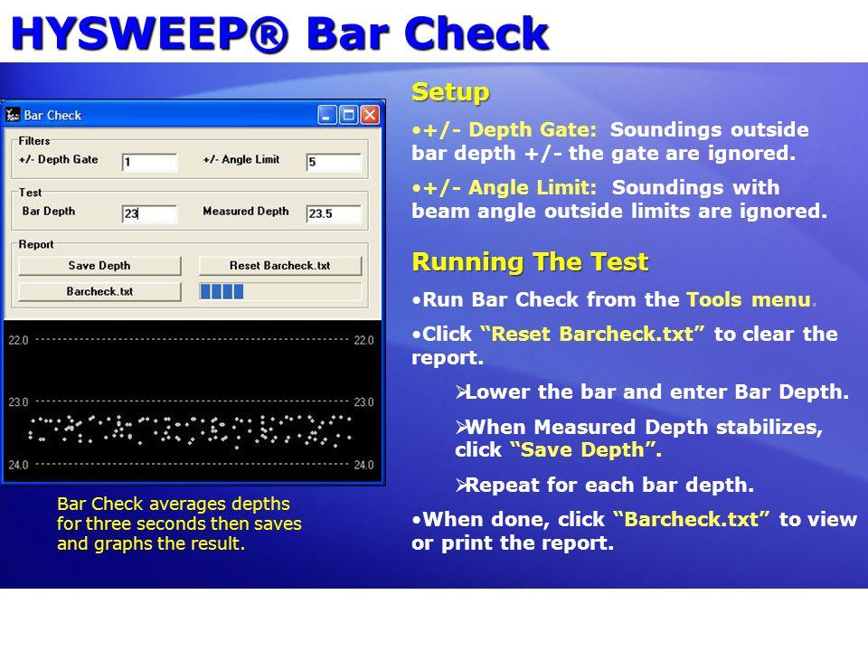 HYSWEEP® Bar Check Setup Running The Test