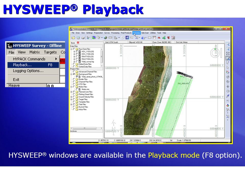 HYSWEEP® Playback HYSWEEP® windows are available in the Playback mode (F8 option).