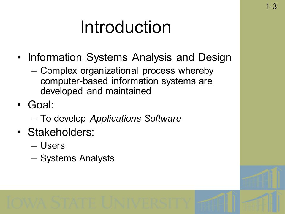 Introduction Information Systems Analysis and Design Goal: