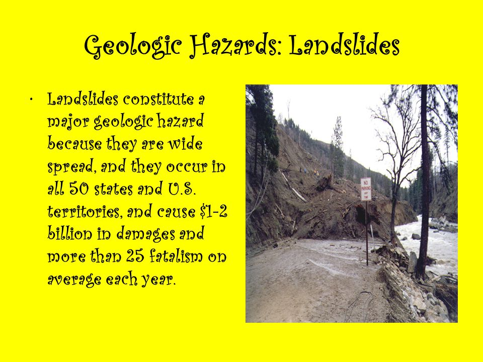 Geologic Hazards: Landslides