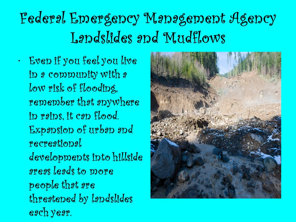 Federal Emergency Management Agency Landslides and Mudflows
