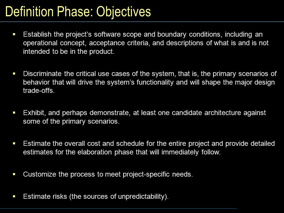Definition Phase: Objectives
