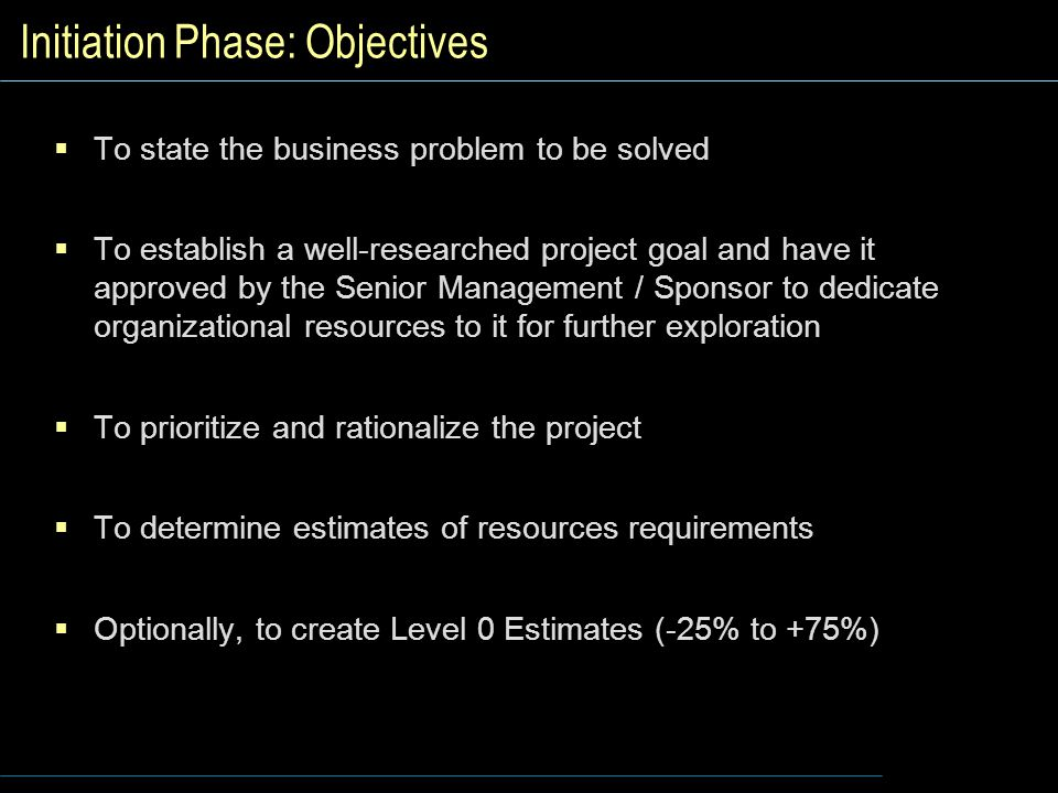 Initiation Phase: Objectives