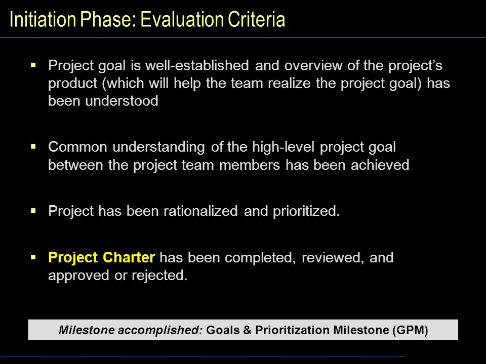 Initiation Phase: Evaluation Criteria