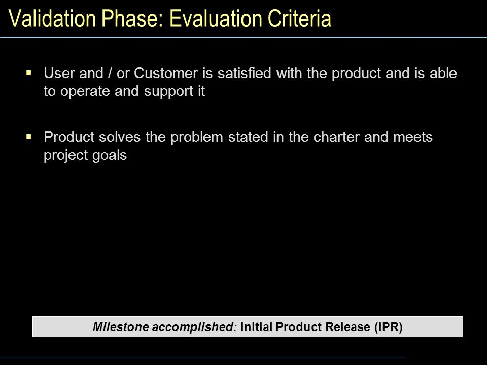 Validation Phase: Evaluation Criteria
