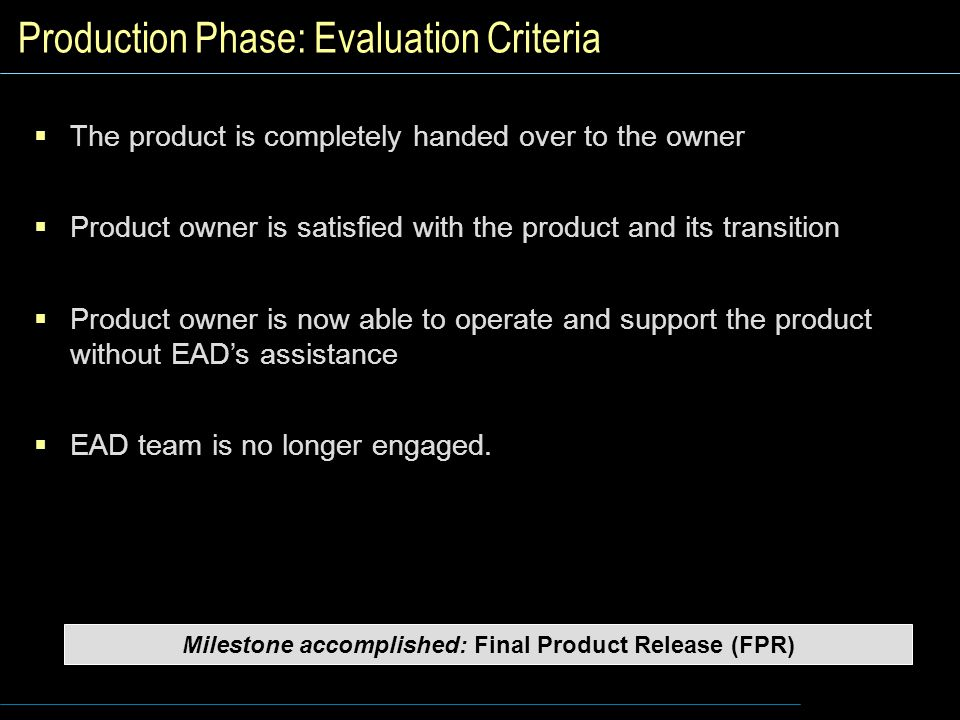 Production Phase: Evaluation Criteria