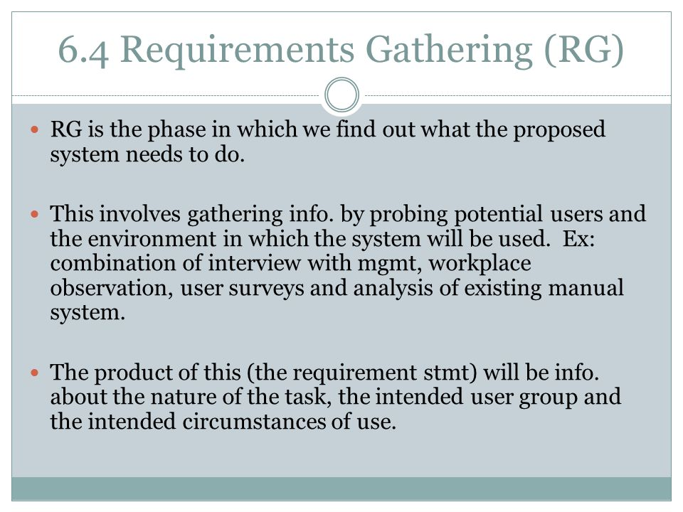 6.4 Requirements Gathering (RG)