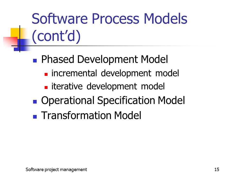 Software Process Models (cont'd)