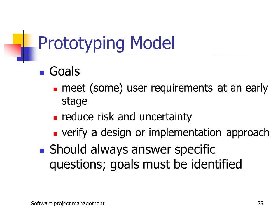 Prototyping Model Goals