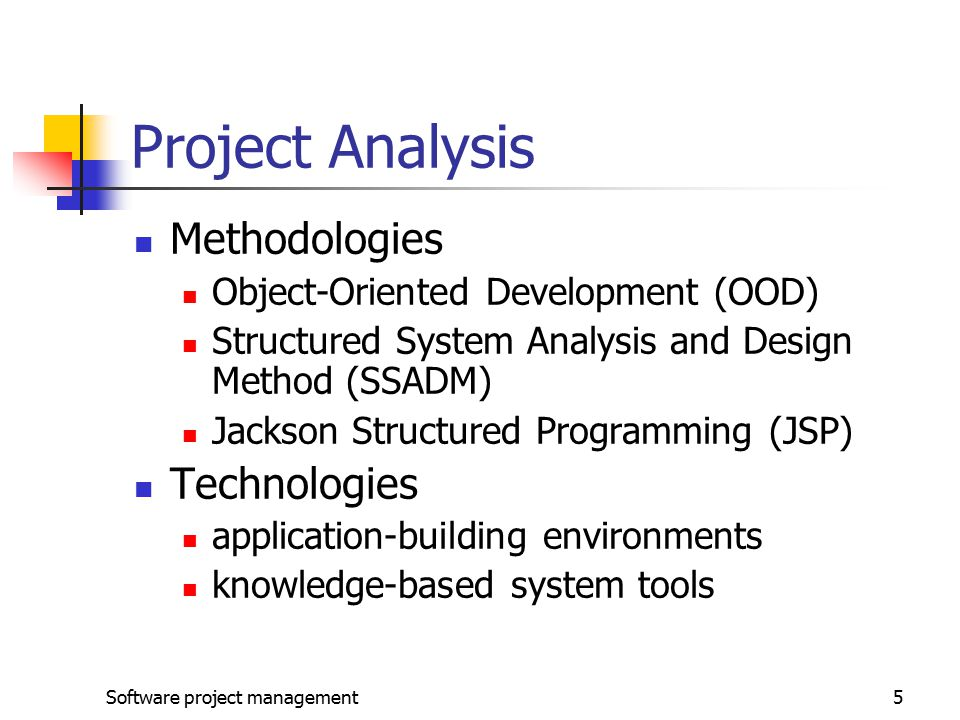Project Analysis Methodologies Technologies