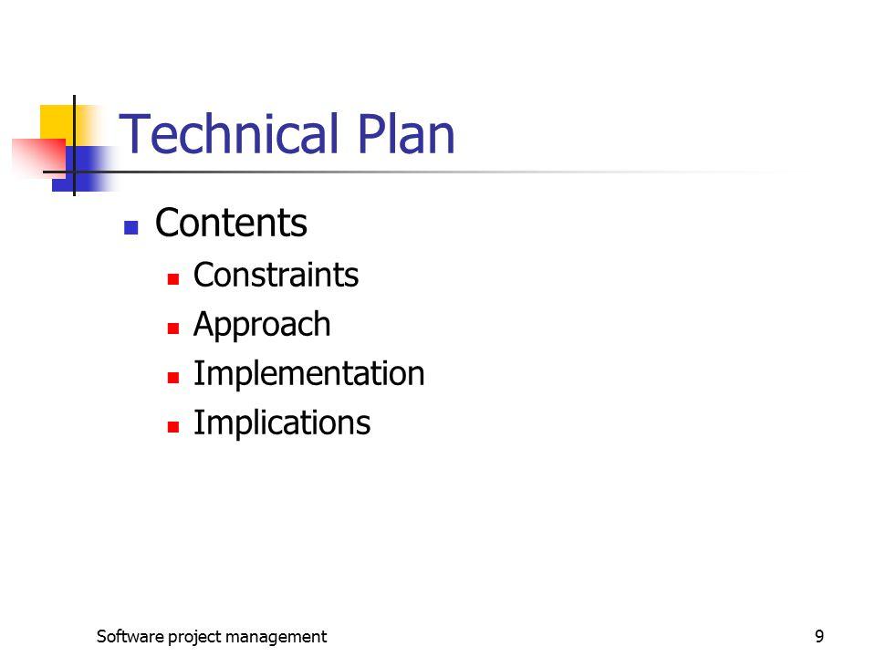 Technical Plan Contents Constraints Approach Implementation