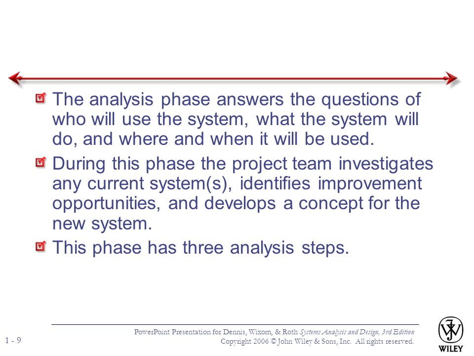 This phase has three analysis steps.