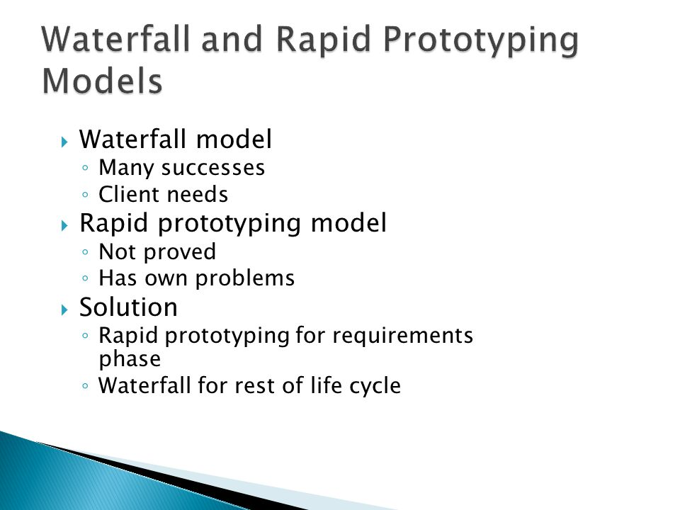 Waterfall and Rapid Prototyping Models