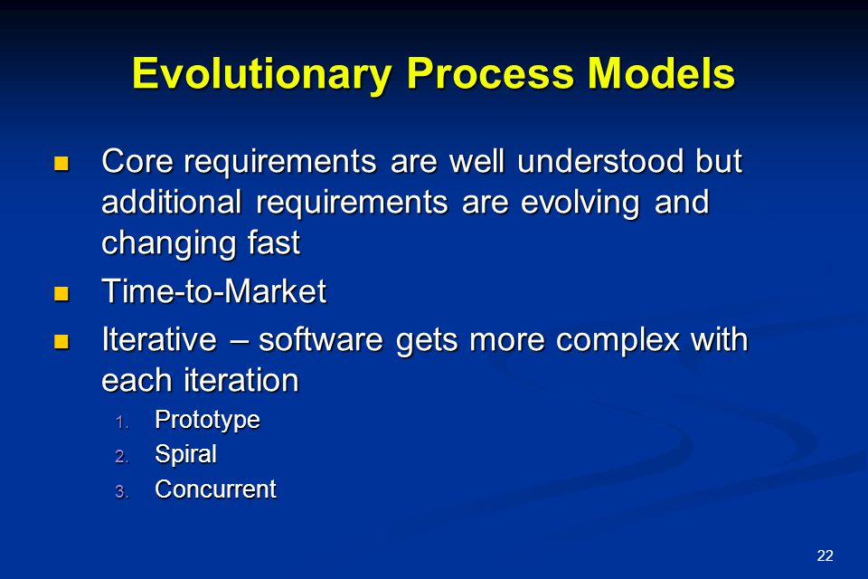 Evolutionary Process Models