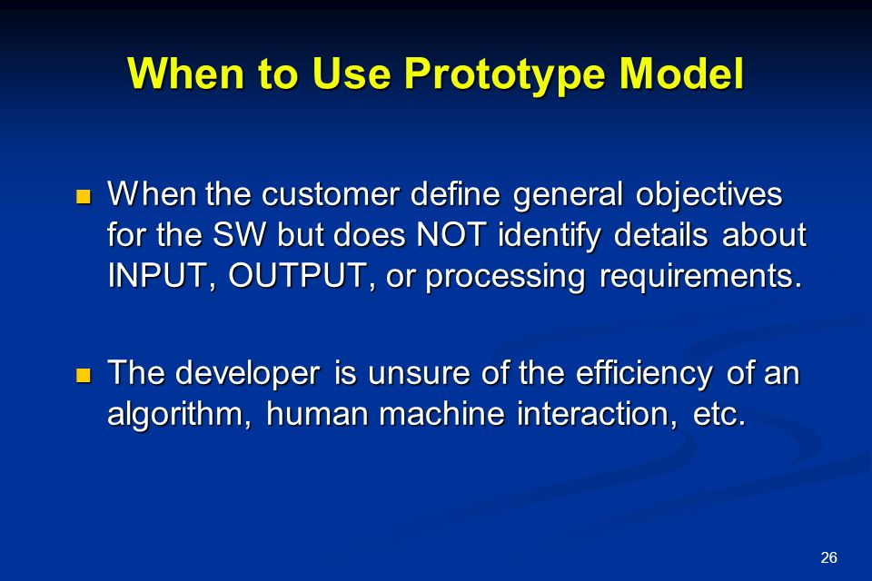 When to Use Prototype Model